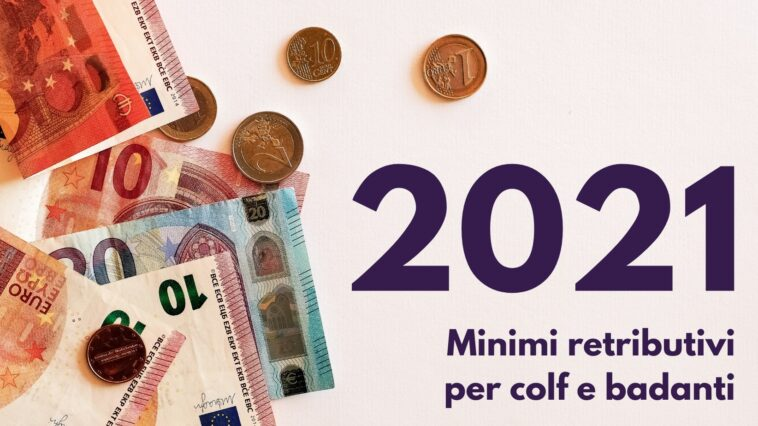 Minimi retributivi 2021