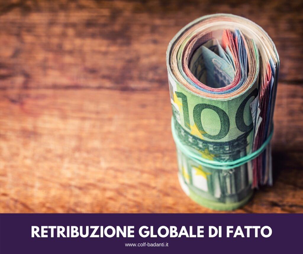 Cos'è la retribuzione globale di fatto?